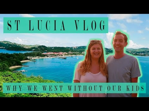 PIGEON ISLAND, DRINKING GAMES, & WHY WE WENT ON HOLIDAY WITHOUT OUR KIDS | ST LUCIA TRAVEL VLOG 2
