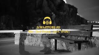 Mia - Bad Bunny feat. Drake 8D