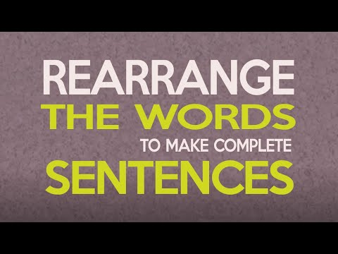 Rearrange The Words To Make Complete Sentences