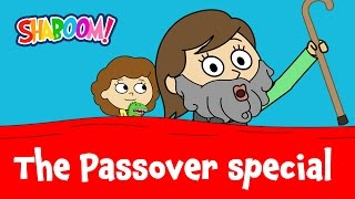 The Passover Shaboom! Special - What's Different About Tonight?