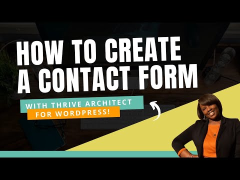 How to Add a Contact Form in WordPress (Thrive Architect Tutorial) thumbnail