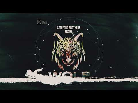 Stafford Brothers & MOSKA - Wolf