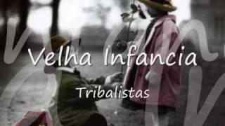 Baixar Os tribalistas - Velha Infancia