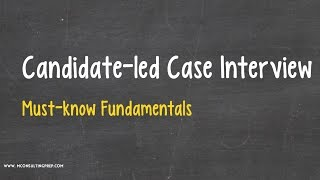candidate led case interview consulting prep