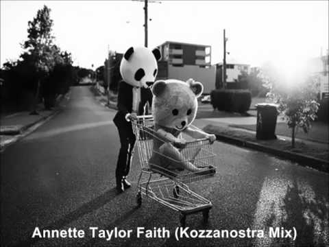 Annette Taylor Faith (Kozzanostra Mix)