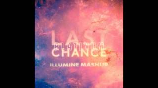 Kaskade & Project 46 vs. Michael Woods - Last Platinum Chance (Illumine Mashup)