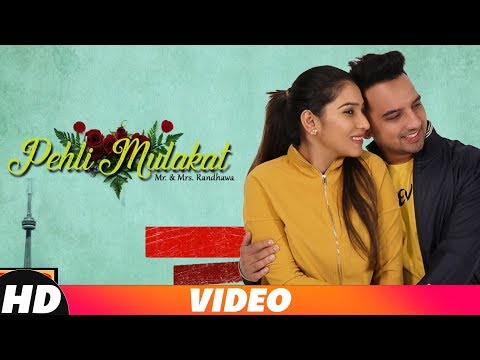 Pehli Mulaqat | Rohanpreet | Mr & Mrs Randhawa | Latest Punjabi Song 2018 | Speed Records