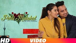 Pehli Mulaqat , Rohanpreet , Mr & Mrs Randhawa , Latest Punjabi Song 2018 , Speed Records