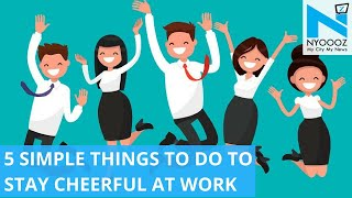 5 Simple Things to Beat the Office Blues | Beat The Heat | NYOOOZ TV