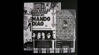 Mando Diao - 3. P.U.S.A. [The 'Braley Geshgore' Demo]