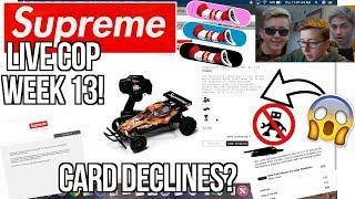 SUPREME MANUAL LIVE COP WEEK 13 FW18! | MORE CARD DECLINES!? | $350 RC CAR + BOXLOGO CREWNECKS