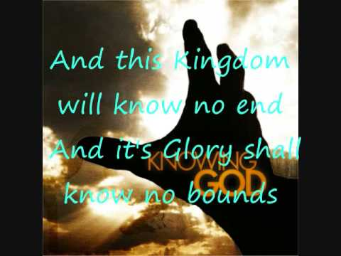 Image result for kingdom be no end