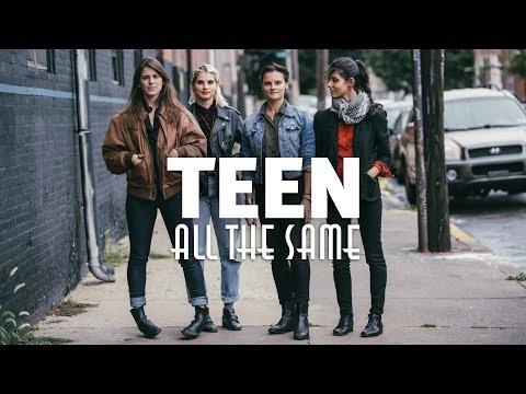 Клип Teen - All The Same