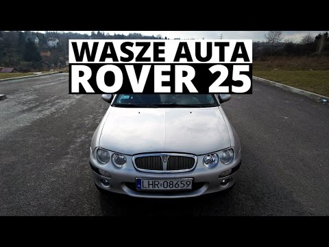Rover 25 - Wasze Auta - Test #15 - Szymon