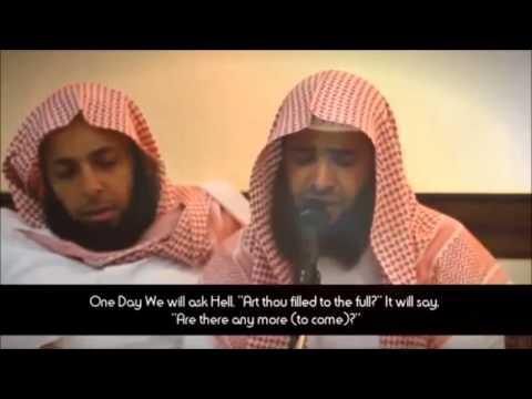 Salman Al-Utaybi: Surah Qaf (16 35)