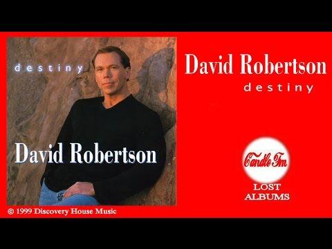 David Robertson:  Destiny (Full Album) 1999