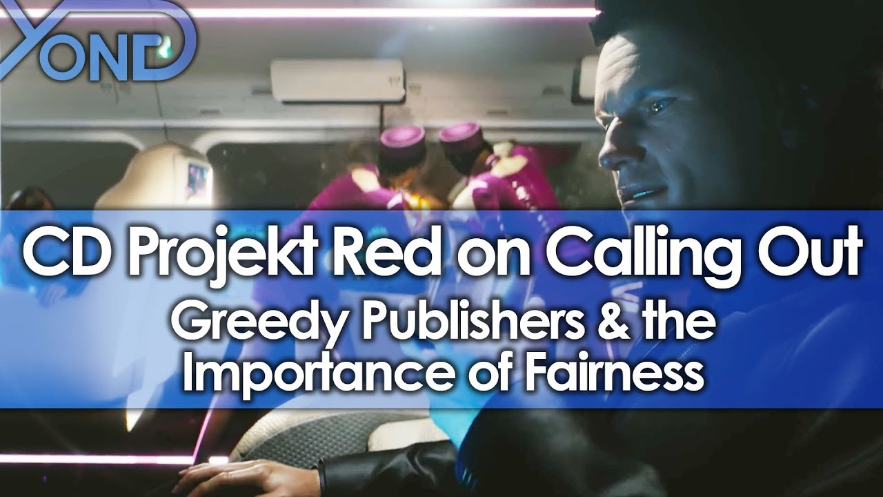 CD Projekt Red on Calling Out Greedy Publishers & the Importance of Fairness