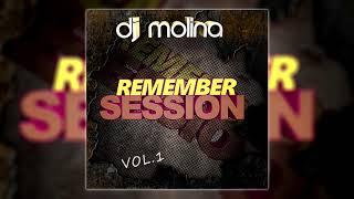 02. Remember Session 2018 DJ MOLINA (Sesion Marzo 2018)