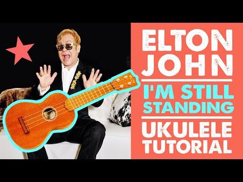 I'm Still Standing Elton John Ukulele Tutorial