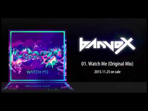 banvox - Watch Me