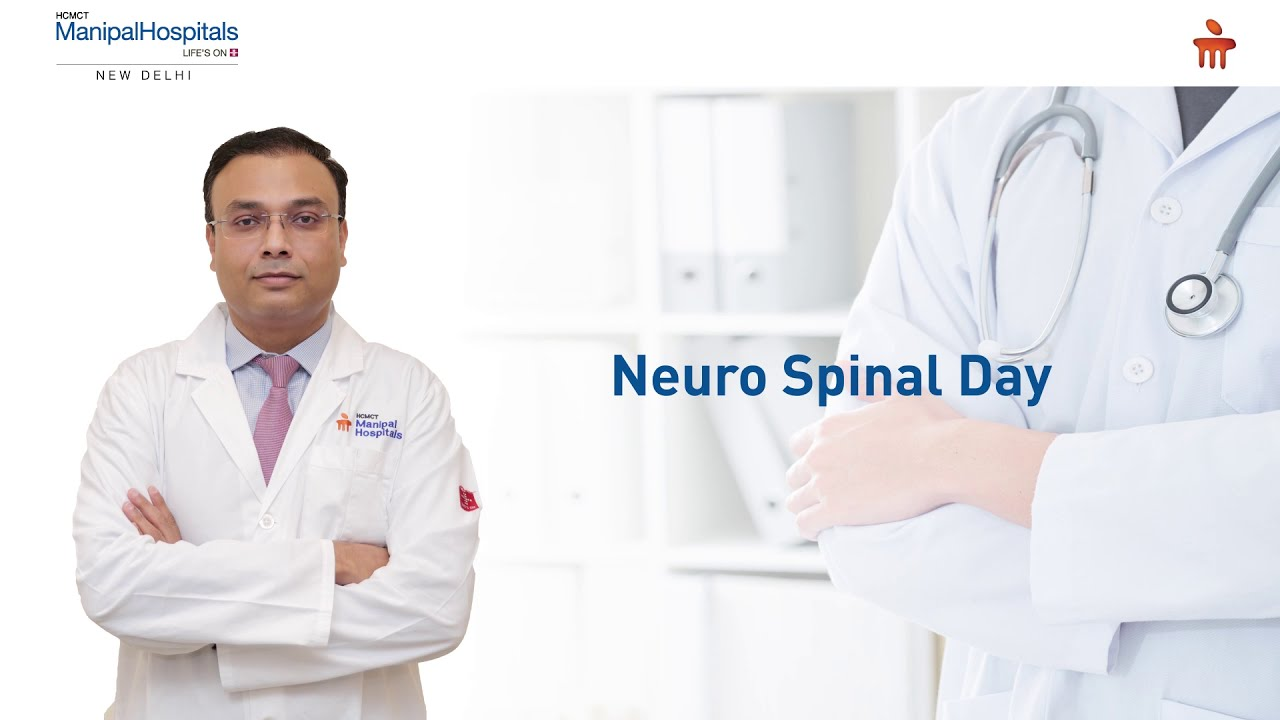 Neuro Spinal Day | Dr. Anurag Saxena | Manipal Hospitals Delhi