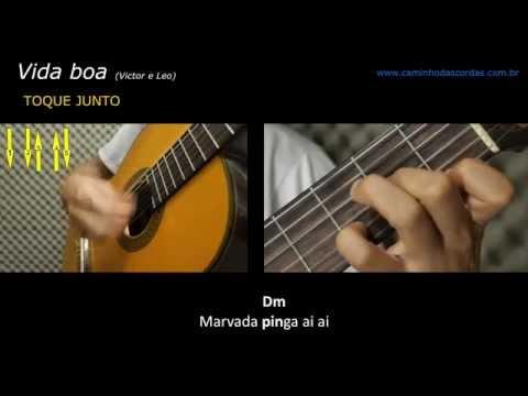 VICTOR E LEO - VIDA BOA aprenda a tocar no violão