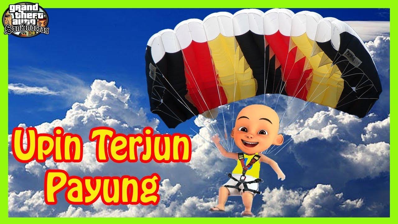 Download Upin Kenc1ng Di Celana Saat Terjun Payung - GTA LUCU DYOM
