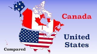 Canada and The United States Compared