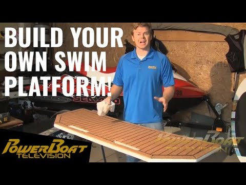 How To Build Your Own Swim Platform - PowerBoat TV - YouTube