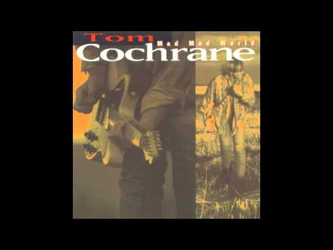 Tom Cochrane - Life Is a Highway (HQ)