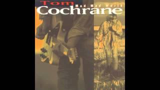 Tom Cochrane - Life Is a Highway (HQ)