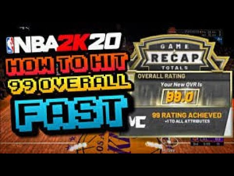 Best Way To Hit 99 Overall In 1 Day In NBA 2K20 | Best 99 Overall Method | 100K+ Per Game