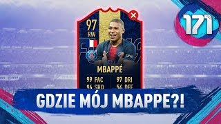 Gdzie mój MBAPPE?! - FIFA 19 Ultimate Team [#171]