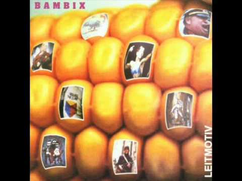Bambix - Leitmotiv (1998) Full Album