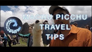 Machu Picchu Travel Tips