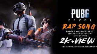 PUBG FEVER || NEW HINDI RAP SONG 2019 || Young Porkie|| Prob by Magestick records