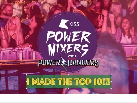 KISS FM POWER MIXERS DJ COMPETITION - I MADE THE TOP 10!!!!