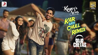 Download Hindi Video Songs - Kar Gayi Chull Remix By DJ Chetas - Kapoor & Sons | Sidharth | Alia | Badshah | Amaal | Fazilpuria