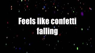 Big Time Rush - Confetti Falling lyrics