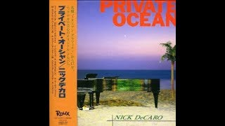 Nick DeCaro ‎– Private Ocean (Full Album)