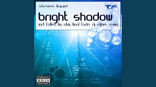 Bright Shadow (Dj Cyber Remix)
