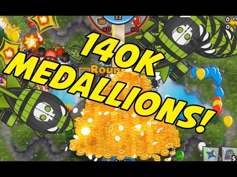 140,000 MEDALLIONS! BIG MONEY - Bloons TD Battles