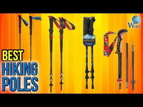 10 Best Hiking Poles 2017