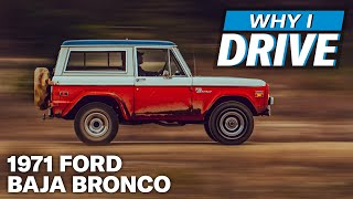 The pinnacle of Ford Bronco ownership: the Stroppe Baja Bronco   Why I Drive #32