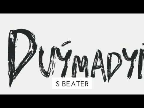 S Beater - Duymadyn