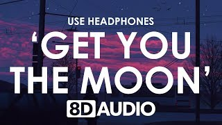 If I Could I D Get You The Moon 8D AUDIO