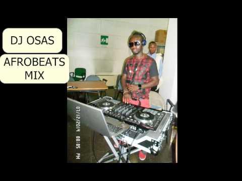 DJ OSAS AFROBEATS MIX
