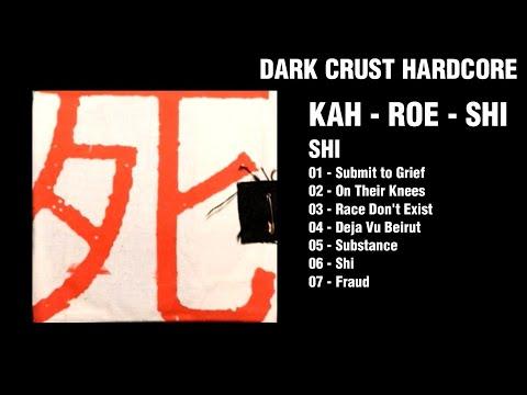 Kah - Roe - Shi - Shi (Album)