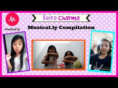 KEIRA CHARMA MUSICALLY COMPILATION ♥ Musically Indonesia