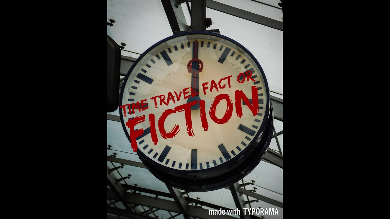 time travelfact or fiction To everyone who loves time travel, the english science fiction writer hg wells wrote the book 'time machine' in 1895 as far as i know, this is.